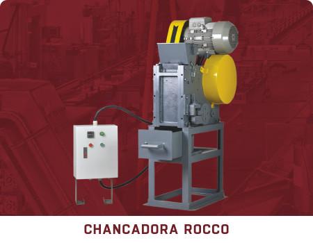 CHANCADORA ROCCO